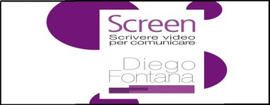 Screen: scrivere video per comunicare